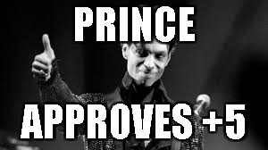 prince approves